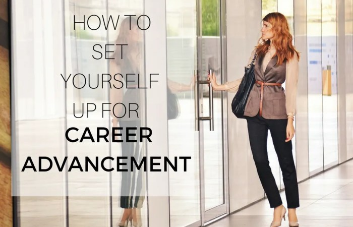 How To Set Yourself Up For Career Advancement