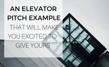 An Elevator Pitch Example That Will Make You Excited To Give Yours
