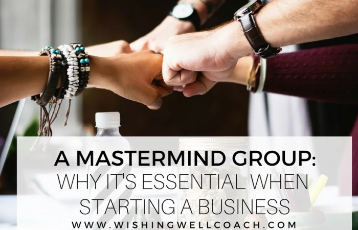 A Mastermind Group: Why It's Essential When Starting A Business