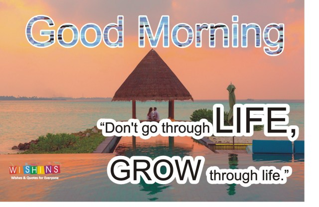 good morning inspirational quotes about life