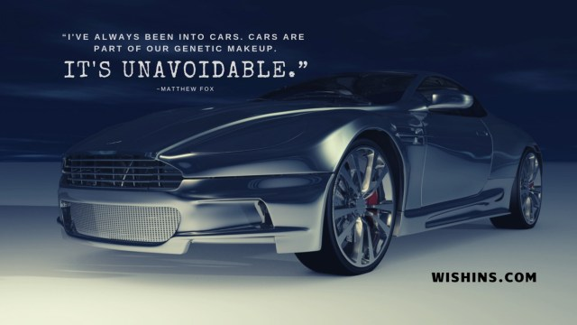 beautiful car quotes