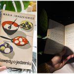 """""""Gawędy o jedzeniu"""" – kuchenny świat z siedemdziesiątych lat"""