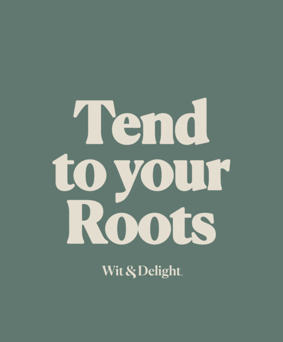 May 2021 Theme: Tend to Your Roots