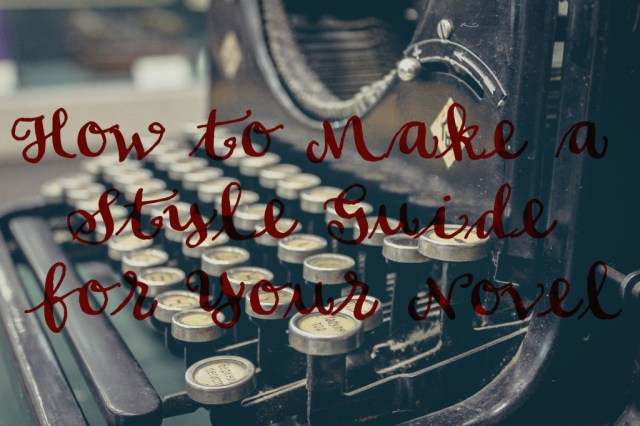 how to make a style guide for your novel