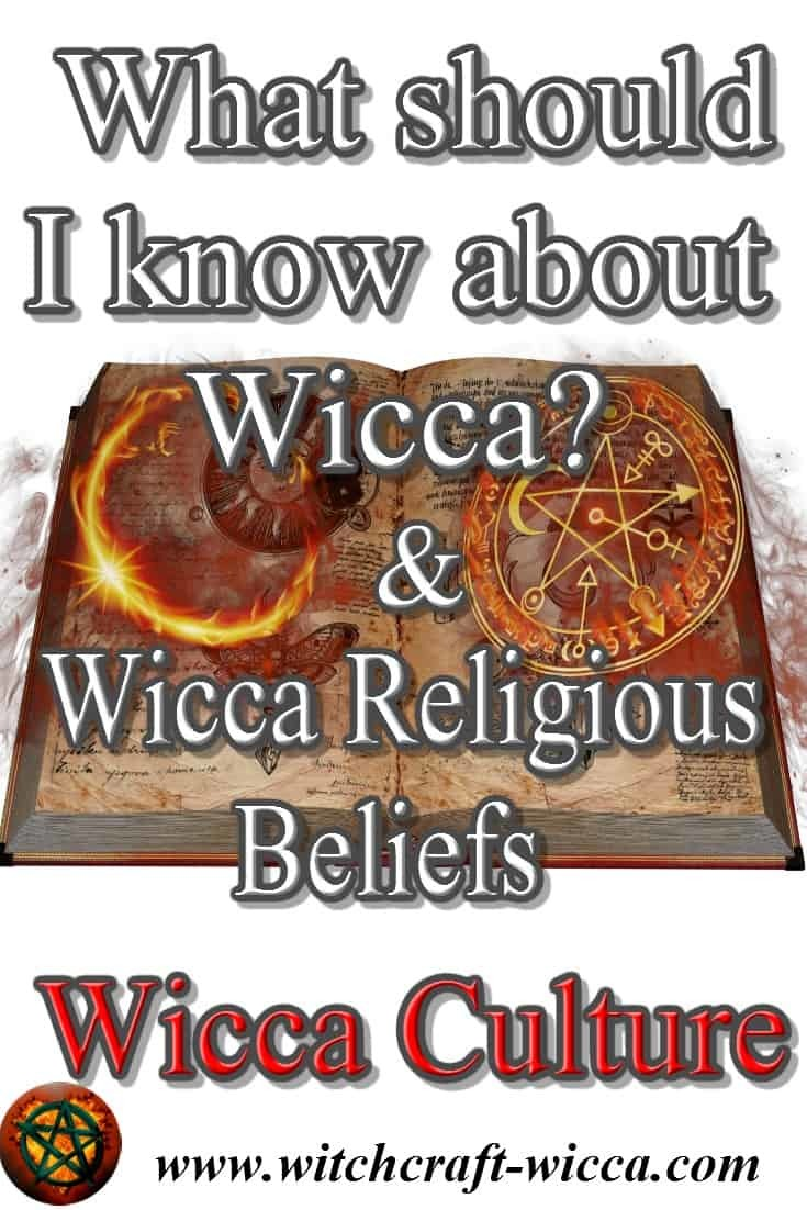 Wicca Culture Wicca Religious Beliefs Wicca Witchcraft