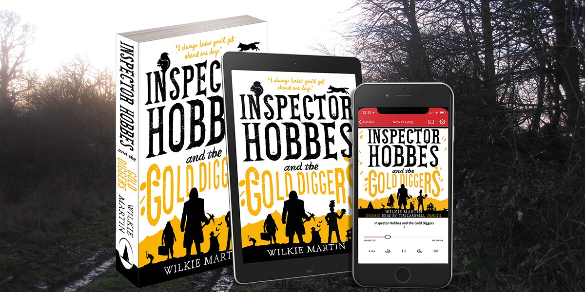 Inspector Hobbes and the Gold Diggers by Wilkie Martin
