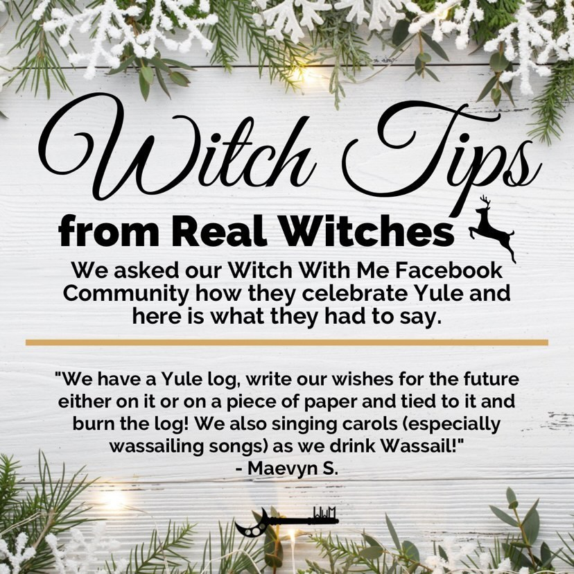 We have a Yule log, write our wishes for the future either on it or on a piece of paper and tied to it and burn the log!! 🔥🔥🔥 we also singing carols (especially wassailing songs) as we drink Wassail