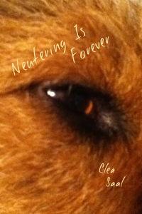 Neutering Is Forever
