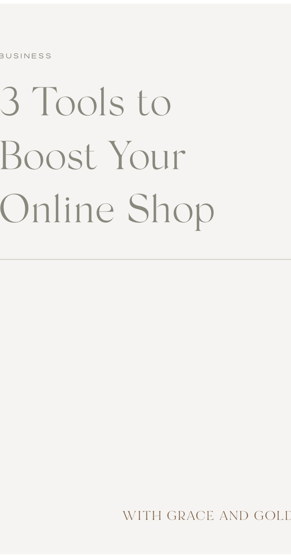 3 Tools to Boost Your Online Shop by With Grace and Gold