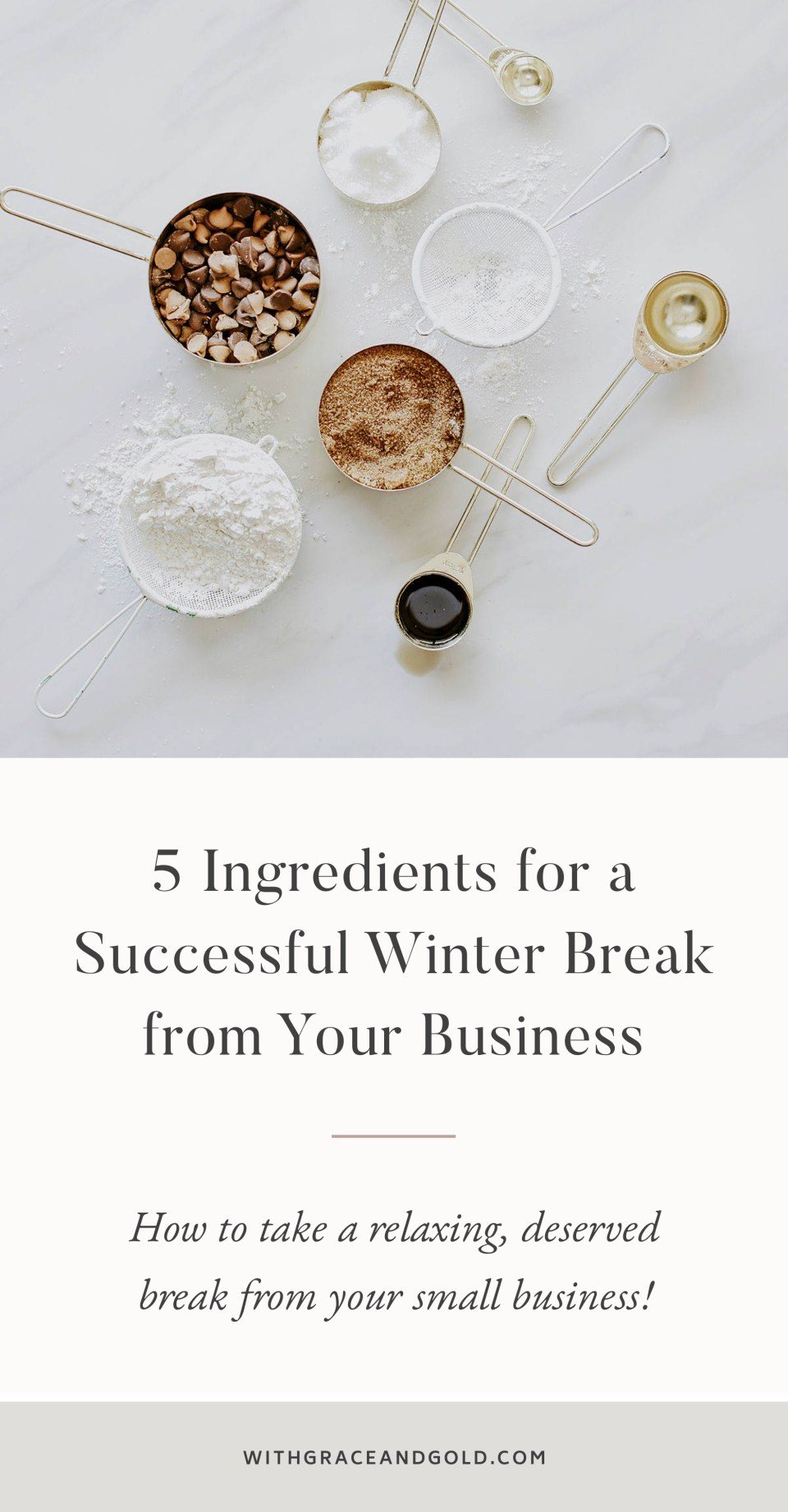 5 Ingredients for a Successful Winter Break from Your Business
