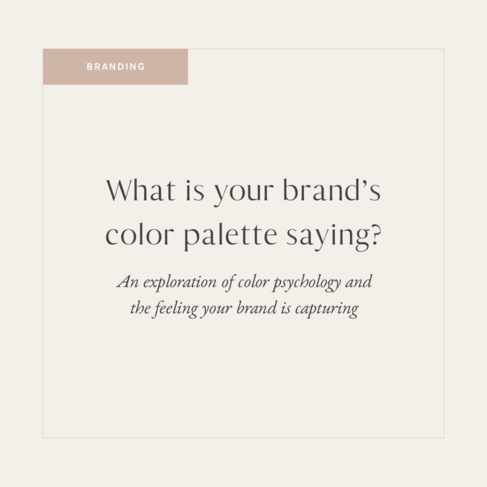 What is your brand's color palette saying?