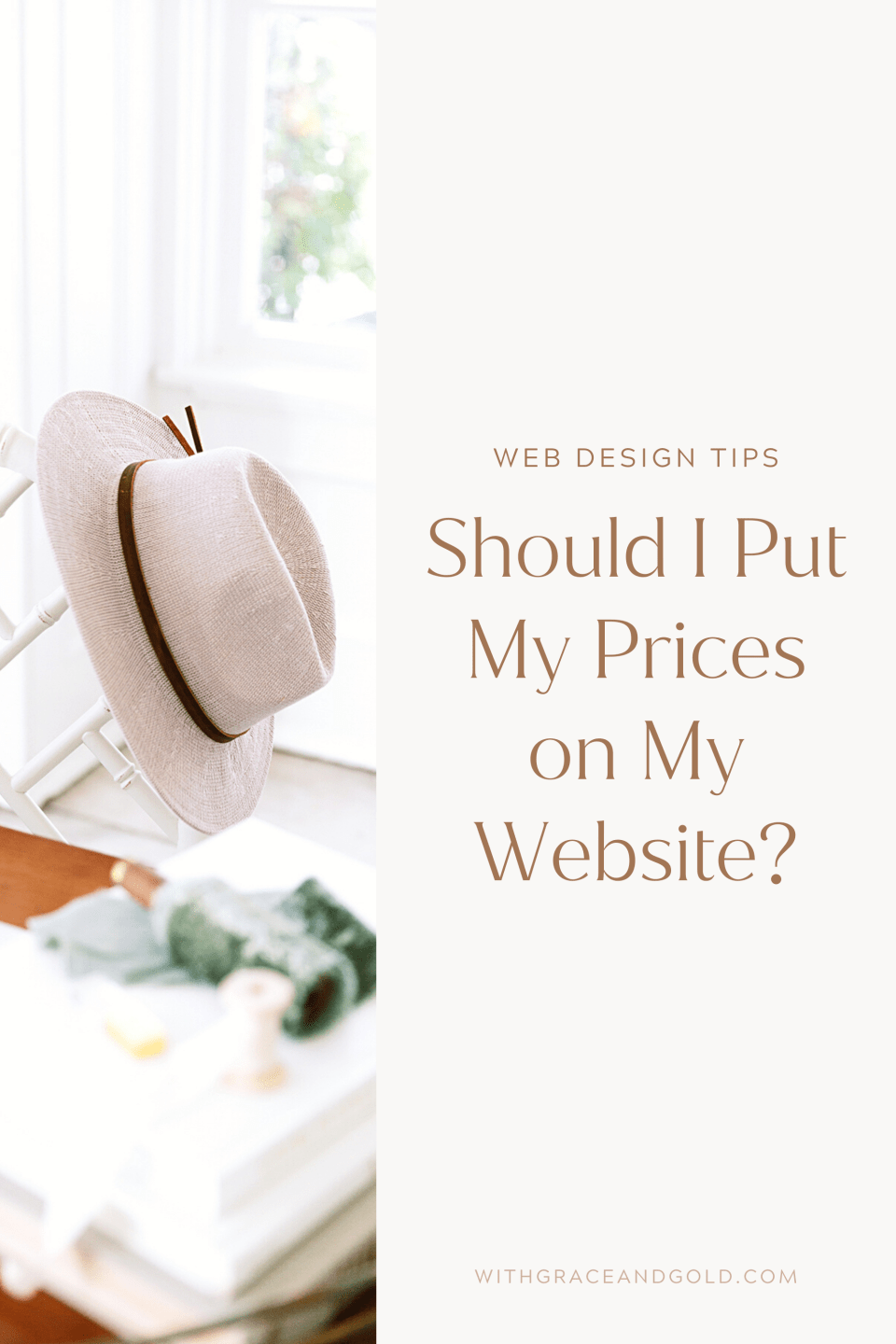 Should I Put My Pricing on My Website - With Grace and Gold - Best Custom Brand and Web Design for Creative Small Business Owners