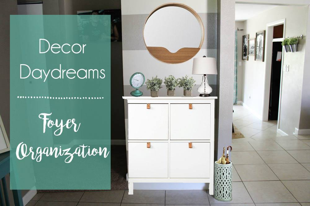 Items and decor for foyer organization