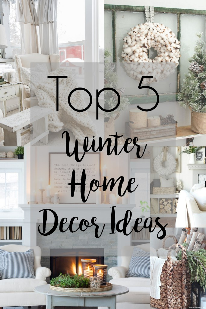 Top 5 // Winter Home Decor Ideas