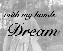 with my hands - dream