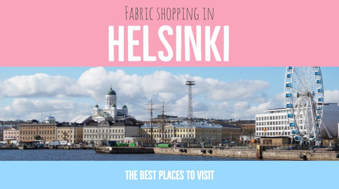 Fabric shopping in Helsinki