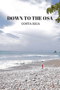 Traveling to the Osa Peninsula, Costa Rica