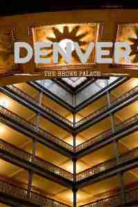 Denver's Brown Palace Hotel and Spa