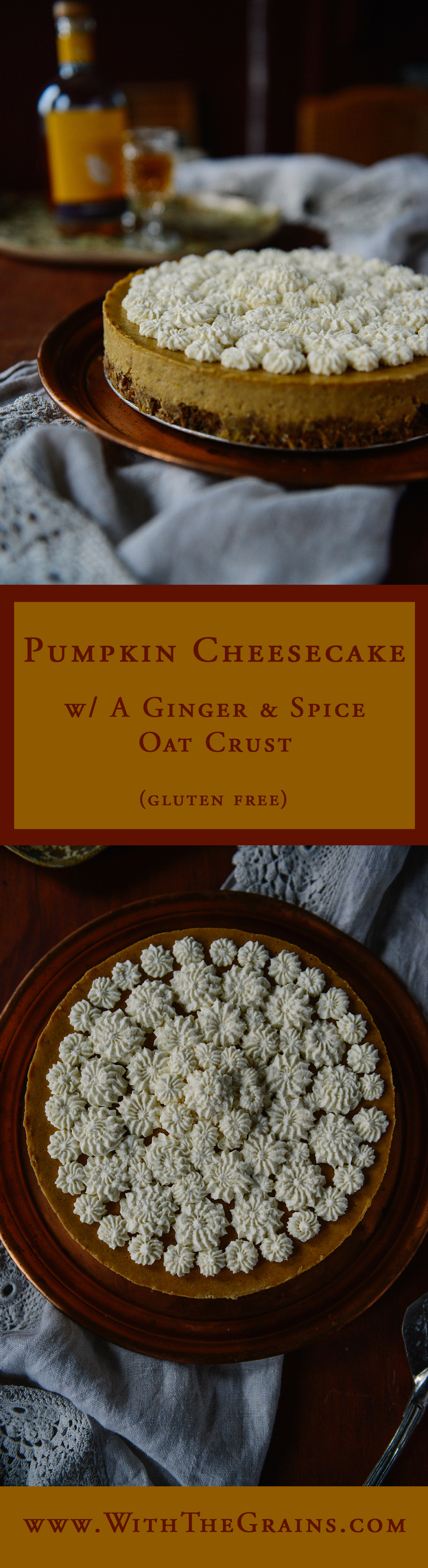 Pumpkin Cheesecake w/ Ginger & Spice Oat Crust // www.WithTheGrains.com