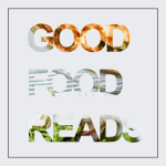 Good Food Reads | 01.04.17