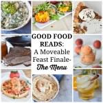Good Food Reads: A Moveable Feast Finale-The Menu