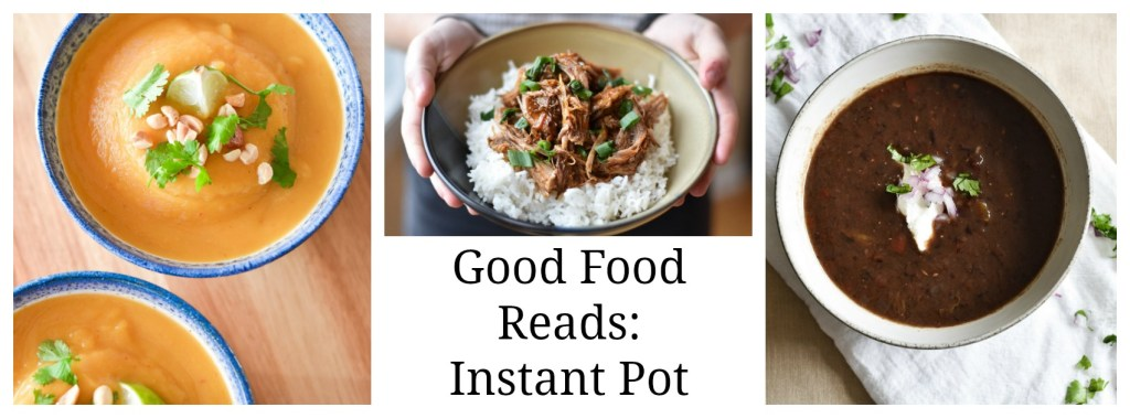 Good Food Reads Instant Pot