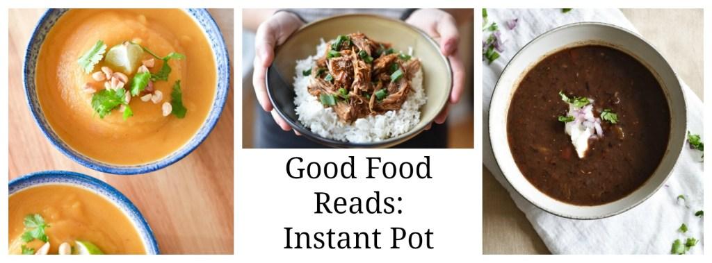 Good Food Reads Instant Pot Recipes