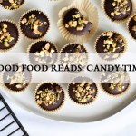 Good Food Reads: Candy Time!