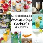 Good Food Reads: Cinco de Mayo Cocktails and Mocktails
