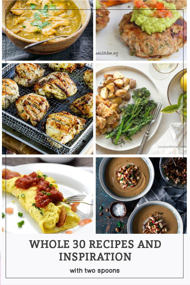 Whole 30 Recipes and Inspiration