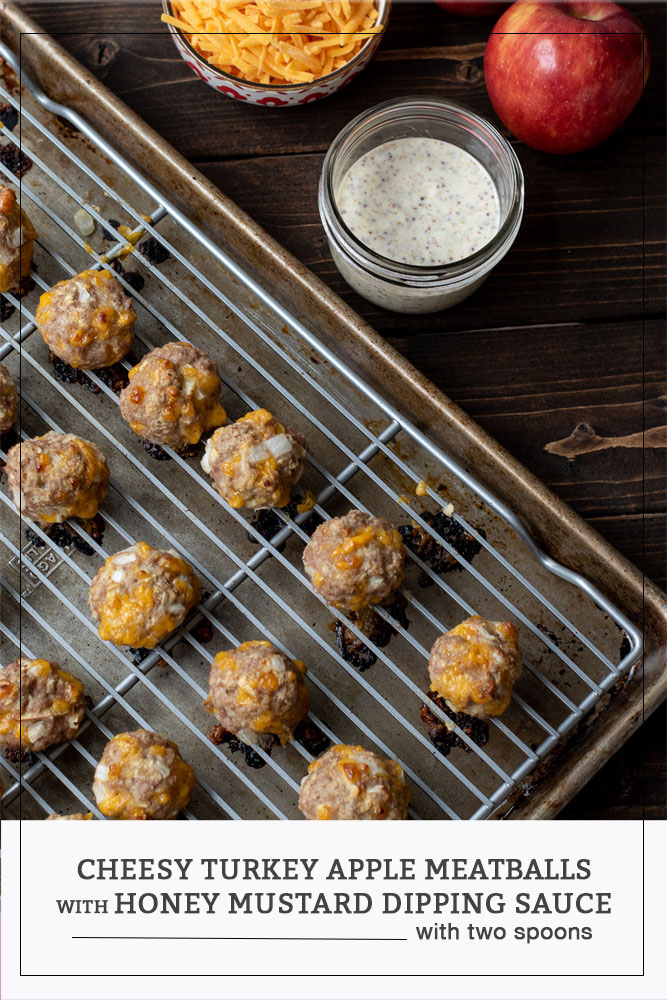 Cheesy Turkey Apple Meatballs with Honey Mustard Dipping Sauce