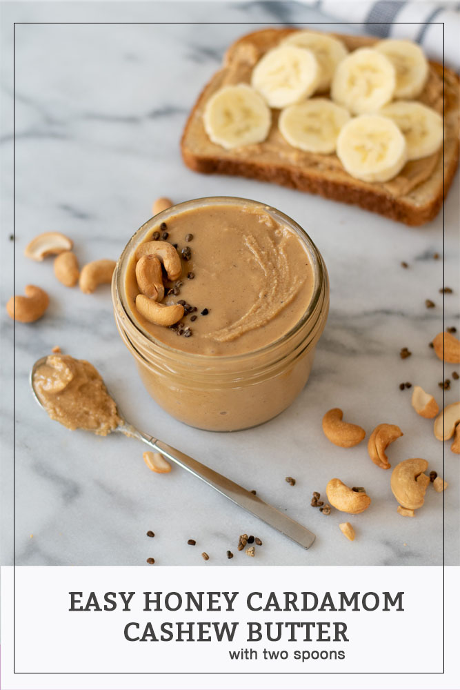 Easy Honey Cardamom Cashew Butter