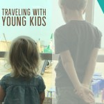 Friday Five: Traveling with Young Kids