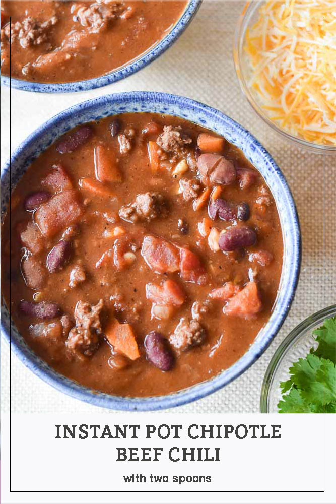 Instant Pot Chipotle Beef Chili Pinterest Pin