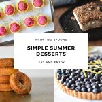 Simple Summer Desserts!