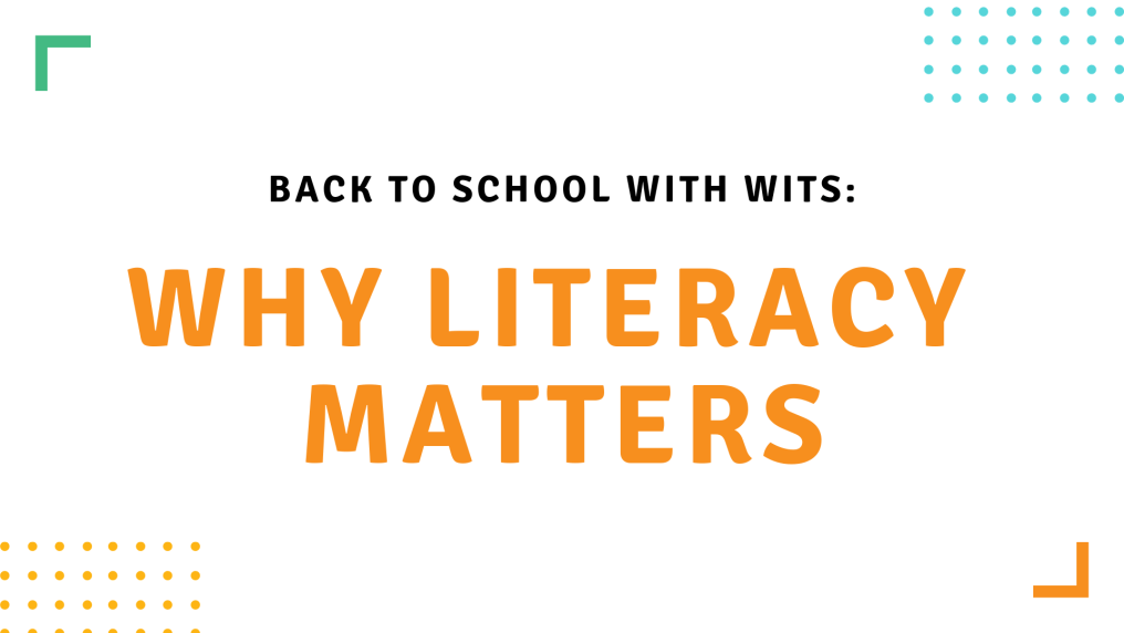 Back to School Why Literacy Matters