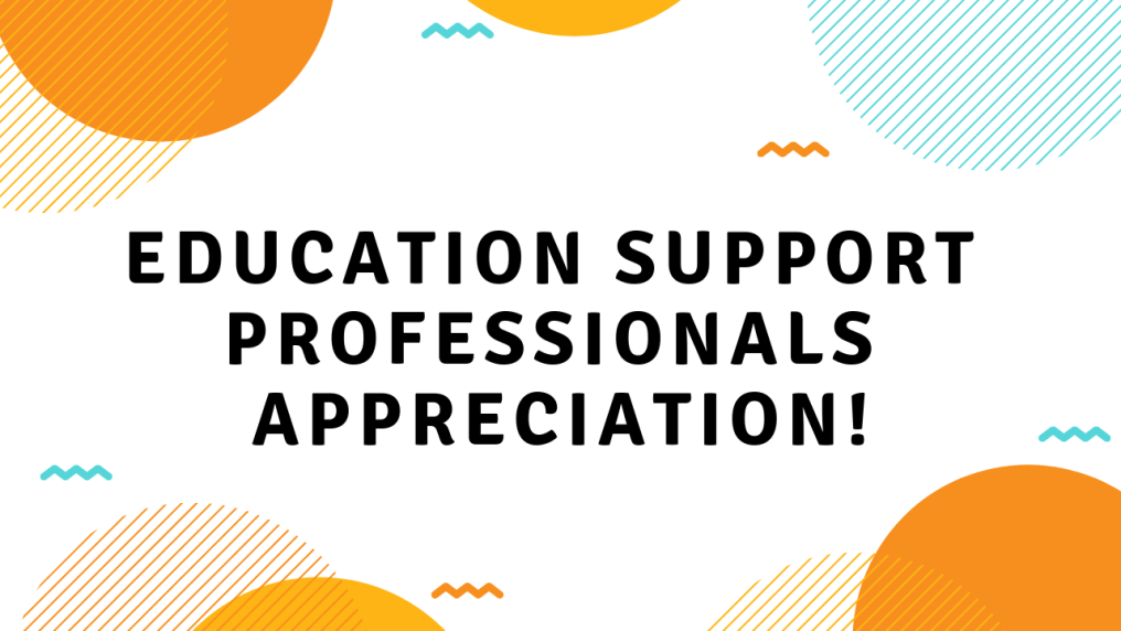 Education Support Professionals Appreciation