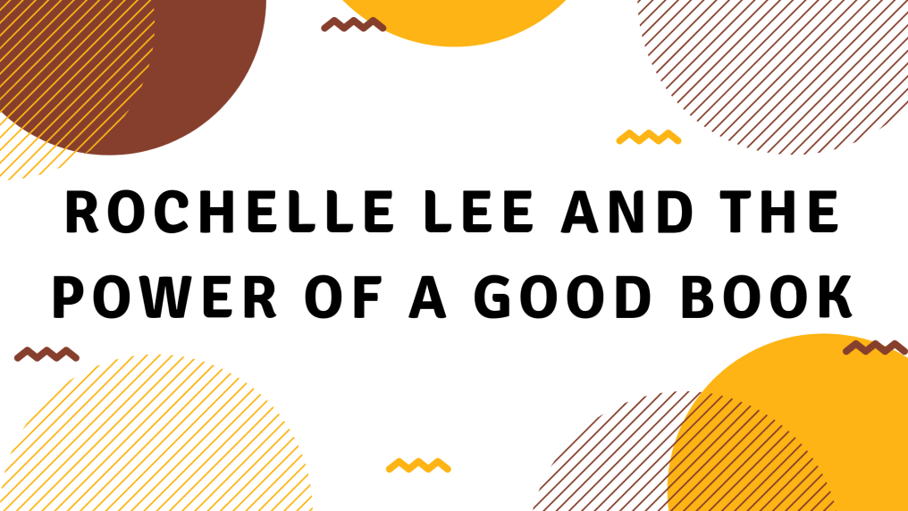 Rochelle Lee and the Power of a Good Book