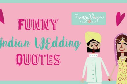 LOL! Super funny Indian wedding quote on Wedding season - Punjabi wedding | Curated by Witty Vows