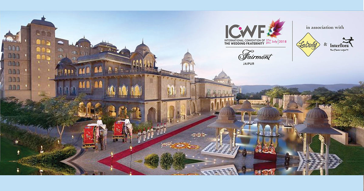 ICWF 2018 at jaipur fairmont hotel