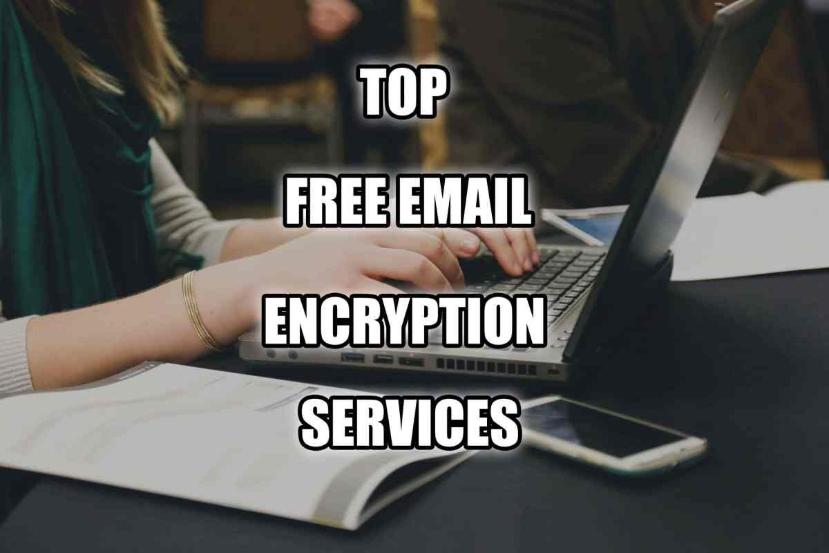 top free encrypted email service providers