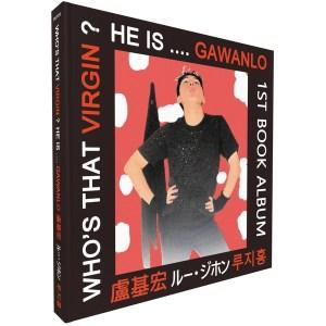 Who's that virgin? he is....Gawanlo:1st book album(中英日韓對照)