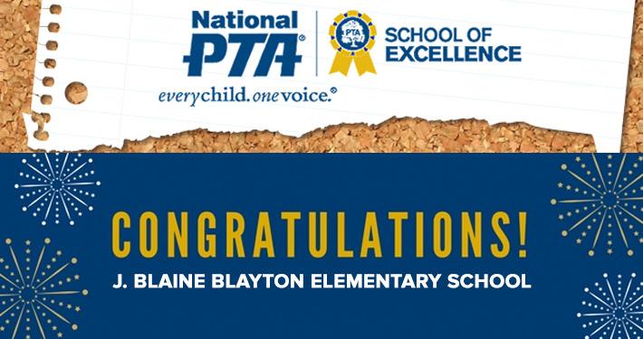 J. Blaine Blayton Earns 2017-2019 National PTA School of Excellence