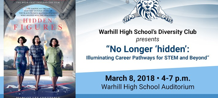 "Warhill High School's Diversity Club presents ""No longer 'Hidden': Illuminating Career Pathways for STEM and Beyond"""
