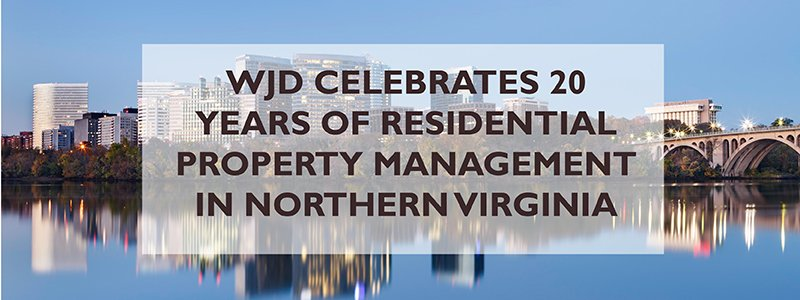 wjd celebrates 20 years of residential property management northern virginia