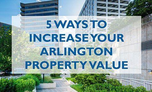 5 Ways to Increase your Arlington Property Value this Year_wjd management arlington va residential property management hire a property manager