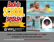WKU Elizabethtown-Fort Knox will host a Back to School Splash on July 28 at the Fort Knox Water Park.