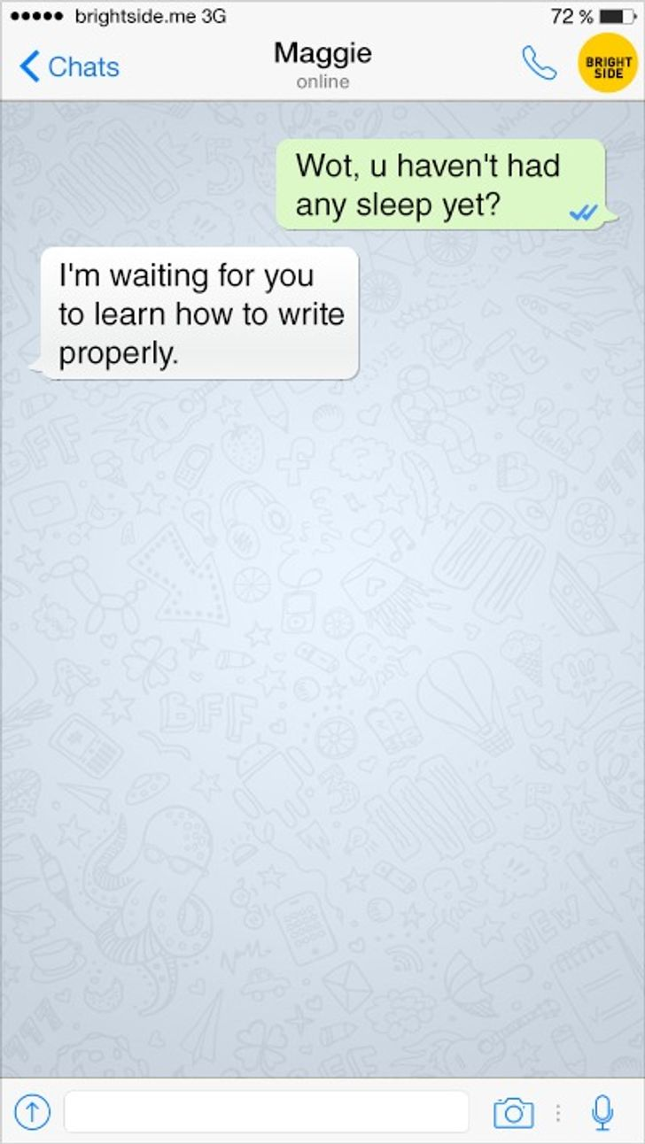 13Hilarious Texts That Reflect Our Crazy Lives