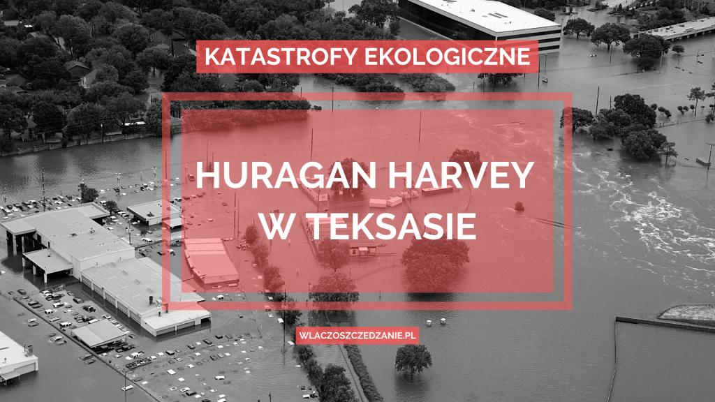 Huragan Harvey w Teksasie