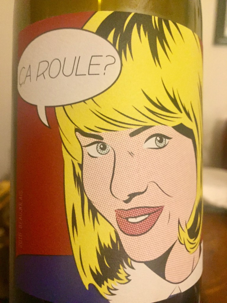 Label from bottle of Ca Roule? Beaujolias 2016